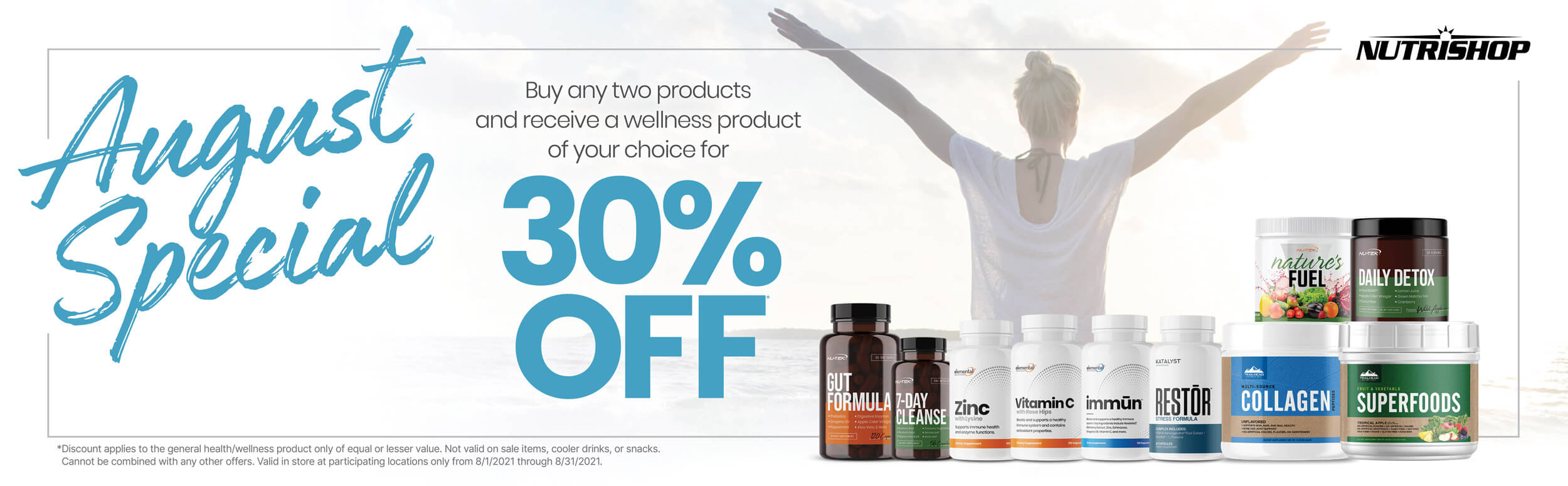 August special buy any two products and recieve a wellness product of your choice for thirty percent off